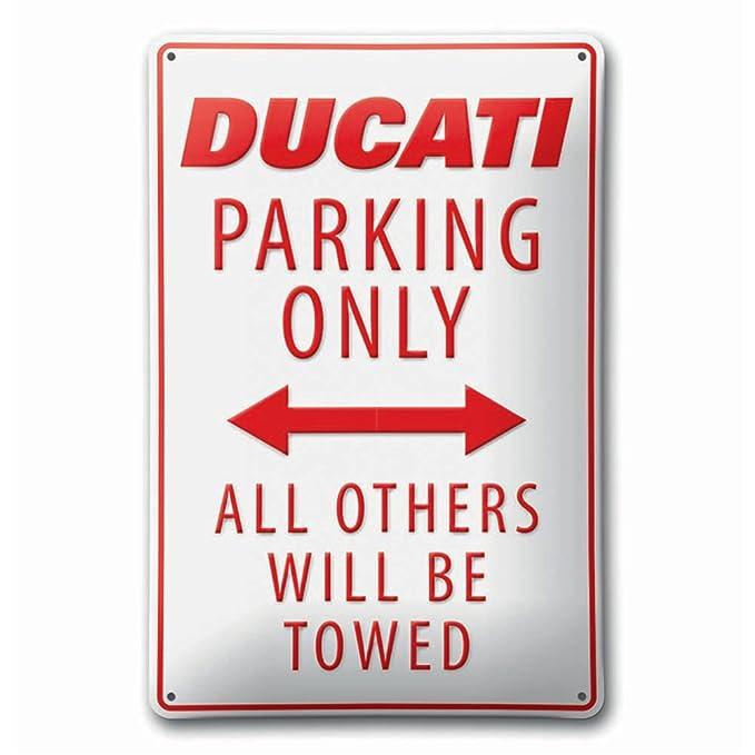 Amazon.com: Ducati estacionamiento sólo All Otros Will ser ...