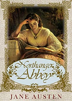 Northanger Illustrated Annotated Literary Criticism ebook