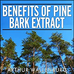 Benefits of Pine Bark Extract