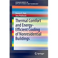 Thermal Comfort and Energy-Efficient Cooling of Nonresidential Buildings (SpringerBriefs in Applied Sciences and…