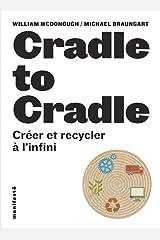 Cradle to Cradle : Créer et recycler à l'infini Paperback