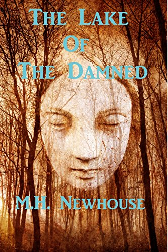The Lake of the Damned by [Newhouse, M. H.]