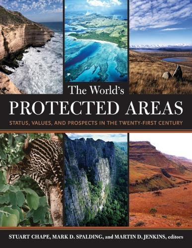 The World's Protected Areas: Status, Values and Prospects in the 21st Century ()