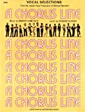 Vocal Selection From the Joseph Papp Production of Michael Bennett's A Chorus Line