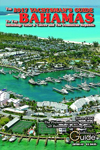 The Yachtsman's Guide to the Bahamas 2017