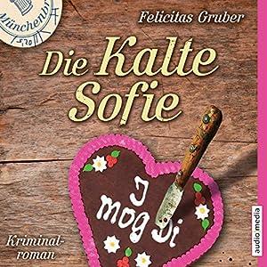 Die Kalte Sofie (Die Kalte Sofie 1) Hörbuch