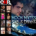 Moon Mates: Shameless Shifters | Sable Drake