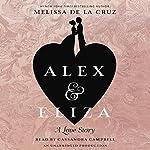 Alex and Eliza: A Love Story | Melissa de la Cruz