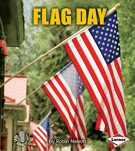 Flag Day (First Step Nonfiction)