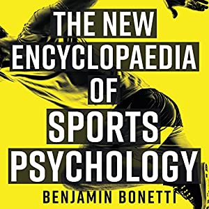 The New Encyclopaedia of Sports Psychology Audiobook