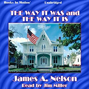 The Way It Was and the Way It Is Audiobook