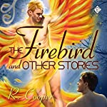 The Firebird and Other Stories | R. Cooper