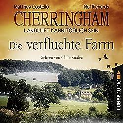 Die verfluchte Farm (Cherringham - Landluft kann tödlich sein 6)