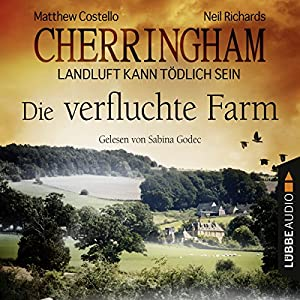 Die verfluchte Farm (Cherringham - Landluft kann tödlich sein 6) Hörbuch