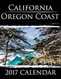 California Oregon Coast: 2017 Calendar