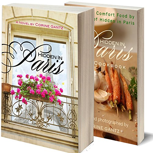 Hidden in Paris Collection: Novel and Cookbook Set by Corine Gantz