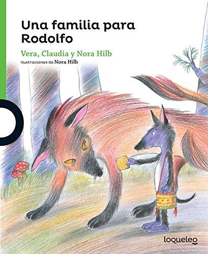 Una Familia Para Rodolfo (Serie Verde) por Claudia Vera,Nora Hilb
