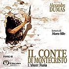 L'abate Faria (Il Conte di Montecristo 2)   Livre audio Auteur(s) : Alexandre Dumas Narrateur(s) : Moro Silo