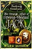 """""""Burton and Swinburne in the Strange Affair of Spring Heeled Jack (Burton & Swinburne)"""" av Mark Hodder"""