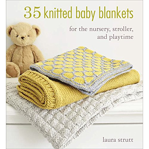 (35 Knitted Baby Blankets: For the nursery, stroller, and playtime)