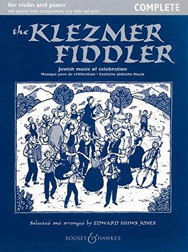 The Klezmer Fiddler: Festliche jüdische Musik. Violine (2 Violinen) und Klavier, Gitarre ad libitum. (Fiddler Collection)