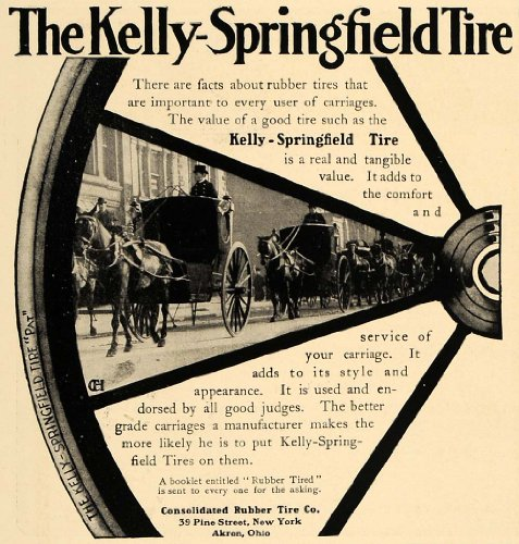 1906 Ad Kelly-Springfield Carriage Rubber Tires NY Ohio - Original Print Ad from PeriodPaper LLC-Collectible Original Print Archive