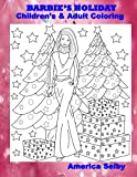 BARBIE'S HOLIDAY Children's and Adult Coloring