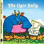 The Ogre Bully | A. B. Hoffmire
