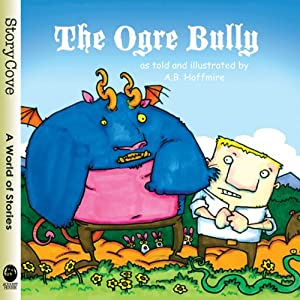 The Ogre Bully Audiobook