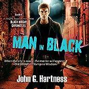 Man in Black: The Black Knight Chronicles, Book 6 | John G. Hartness