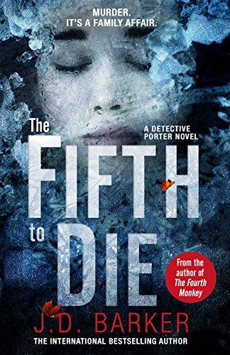 The Fifth to Die: A Detecitve Porter Novel