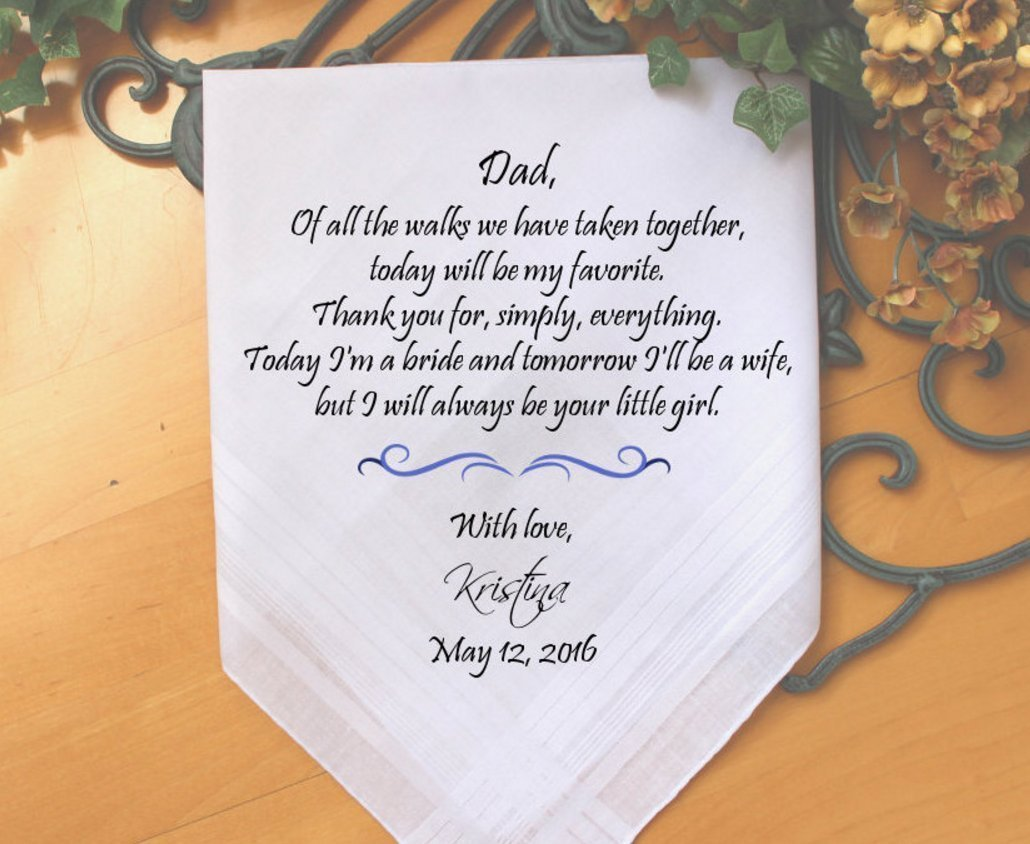 Father of the Bride, custom PRINTED wedding handkerchief, Of all the walks we have taken today my favorite , Dad Gift, Personalized. MS2FPRI by Snugahug[62]