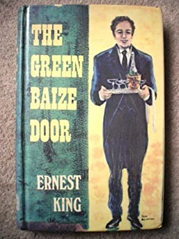 Green Baize Door (New Portway Reprints) Ernest King 9780855949358 Amazon.com Books  sc 1 st  Amazon.com & Green Baize Door (New Portway Reprints): Ernest King: 9780855949358 ...