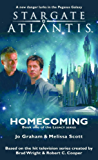 STARGATE ATLANTIS: Homecoming (Book one in the Legacy series) (Stargate Atlantis: Legacy series 1)