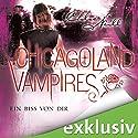 Ein Biss von dir (Chicagoland Vampires 13) Hörbuch von Chloe Neill Gesprochen von: Elena Wilms