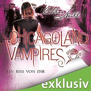 Chloe Neill - Ein Biss von dir (Chicagoland Vampires 13)