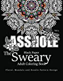 Product review for Black Paper The Sweary Adult Coloring Bool Vol.2: Floral, Mandala, Flowers and Doodle Pattern Design (Volume 2)