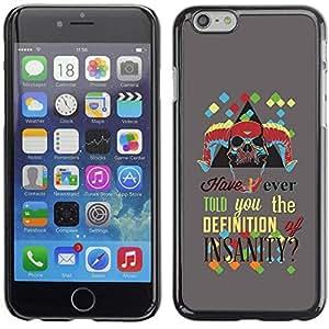 Be Good Phone Accessory // Dura Cáscara cubierta Protectora Caso Carcasa Funda de Protección para Apple Iphone 6 Plus 5.5 // The Definition Of Insanity