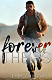 Forever Theirs: An MMF Military Romance