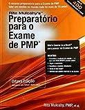 Preparatorio para o exame de PMP / Preparation for the PMP exam: Aprendizando Acelerado Para Passar No Exame De Pmp Do Pmi (Portuguese Edition)