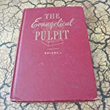 img - for Evangelical Pulpit Volume I book / textbook / text book