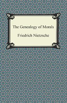 The Genealogy of Morals by [Nietzsche, Friedrich]