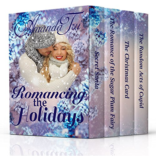Romancing the Holidays: 4 Contemporary Christian Holiday Romances cover