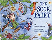 The Sock Fairy:  Winner of 7 Children's Picture Book Awards: A Magical Explanation for Missing Socks and Annoying Holes for Kids Ages 2-4, 4-6, 4-8 (Best Fairy 2)