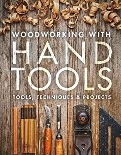 Book Cover: Woodworking with Hand Tools: Tools, Techniques & Projects