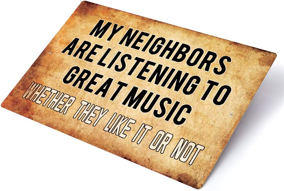 """Putuo Decor Funny Metal Tin Sign Bar Man Cave Wall Decor My Neighbors are Listening to Great Music 12""""X8"""""""