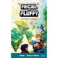 Frigiel et Fluffy, Le Cycle des Farlands, tome 3 : Le Secret d'Oriel (7)