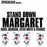 Stand Down Margaret (feat. Jon Mason, Laurie Stevens & Ali Gavan)