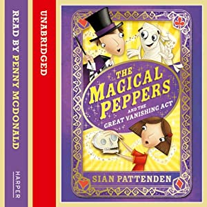 The Magical Peppers and the Great Vanishing Act Audiobook