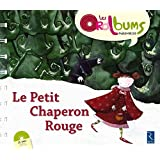 Le Petit Chaperon rouge (+ CD audio)